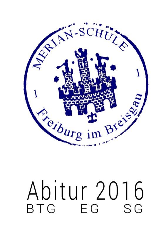 Titelbild der Abizeitung 2015/16 Merian-Schule Freiburg