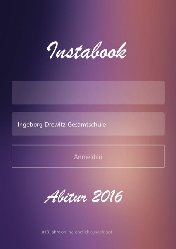 Titelbild der Abizeitung 2015/16 Ingeborg-Drewitz Gesamtschule