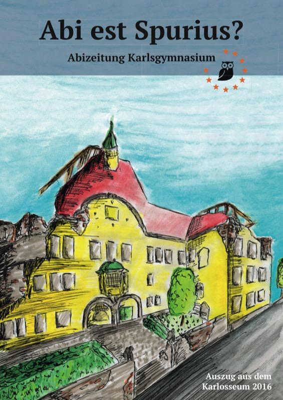 Titelbild der Abizeitung 2015/16 Karlsgymnasium München-Pasing