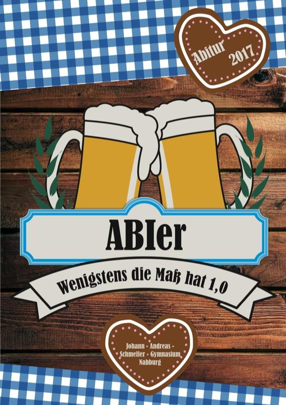 Titelbild der Abizeitung 2016/17 Johann-Andreas-Schmeller Gymnasium Nabburg
