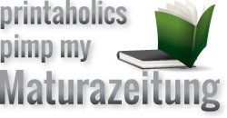 Logo von printaholics pimp my Maturazeitung!